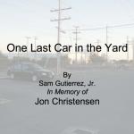 One Last Car in the Yard