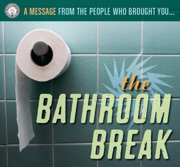 Bathroom Break For Work : No on mailer quot bathroom break