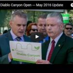 VIDEO: Keep Diablo Canyon Open — May 2016 Update