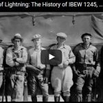 VIDEO: Fist Full of Lightning- The History of IBEW 1245, Part 5