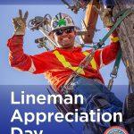 July 10: Lineman Appreciation Day